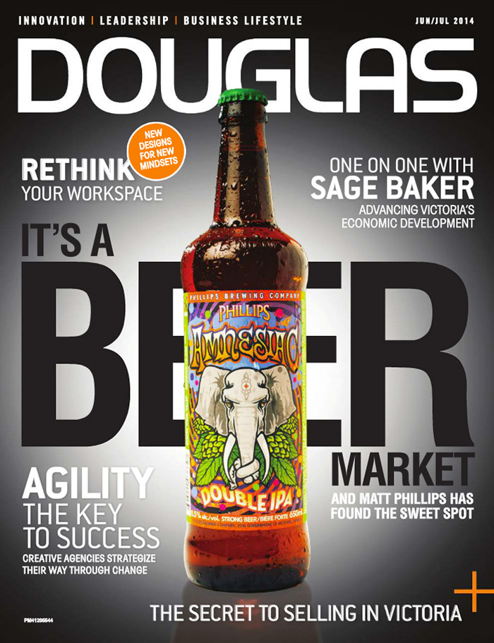 """Douglas magazine cover. Headlines include: """"The secret to selling in Victoria"""", """"Rethink your workplace"""", """"Agility, the key to success"""", """"It's a beer market"""", and """"One on one with Sage Baker""""."""